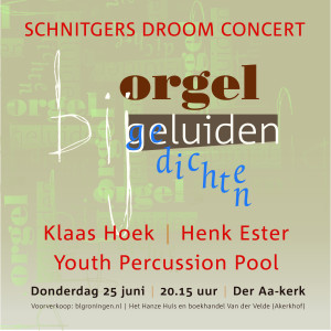 Concert Klaas Hoek Der Aa-kerk