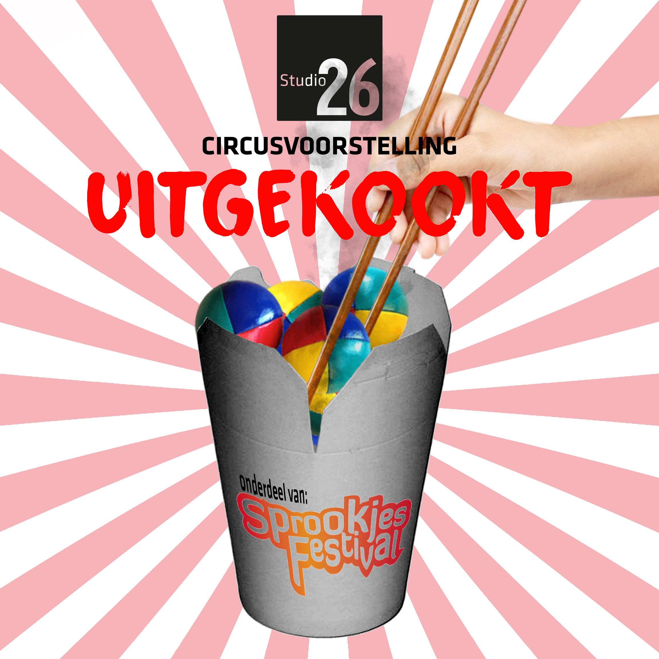 Circusvoorstelling Uitgekookt 2019 - Studio26