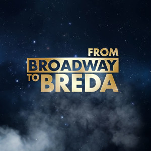 From Broadway to Breda